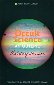 Occult Science: An Outline Rudolf Steiner